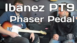 Pedal Review - Ibanez PT9 Phaser Pedal - YourGuitarSage