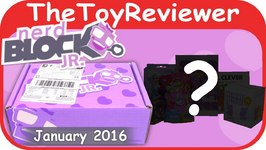 January 2016 Nerd Block Jr Girl's Toy Subscription Box Unboxing Review