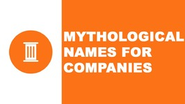 Mythological names for companies - the best names for your company