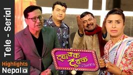 Twakka Tukka Returns - Episode 13 - New Nepali Comedy TV Serial 2016 Ft Dinesh D C