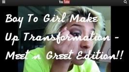 Full Body Boy To Girl Make Up Transformation - Meet n Greet