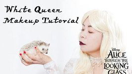 White Queen Makeup Tutorial and Giveaway - Disney's Alice Through the Looking Glass