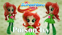 New Super Hero Girls Poison Ivy Custom Doll With My Little Pony Equestria Girl Tutorial