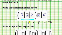 Write an Expression and an Equivalent Expression from a Statement (Common Core Math 5/6 Ex 14)