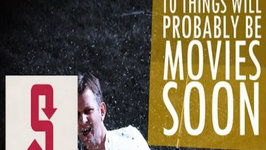 10 Things That Will Probably Be Movies Soon