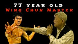 Wing Chun Master, 77yr Old Taught Bruce Lee In Hong Kong