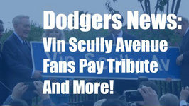 Dodgers News: Vin Scully Avenue, Fans Pay Tribute to Scully and More