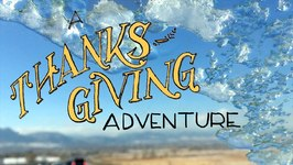 A Thanksgiving Adventure