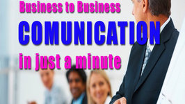 Business to Business Communication in Just a Minute