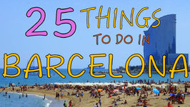 25 Things To Do In Barcelona, Spain - Top Attractions Travel Guide