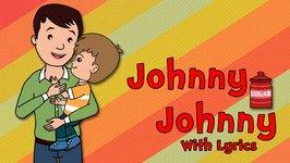Johnny Johnny with Lyrics