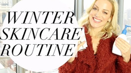 Winter Skin Care Routine - Beauty Lifestyle