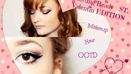 Getting Ready - Makeup/Hair/Ootd - St. Valentin Edition