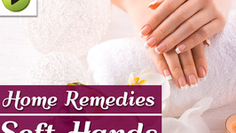 Natural Home Remedies for Soft Hands