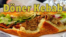 Döner Kebab - Tasty Turkish Inspired German Street food In Berlin