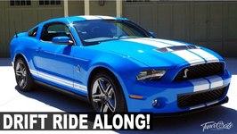 Mustang Shelby GT500 Drift Ride Along