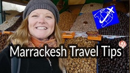 Marrakesh - Practical Travel Tips