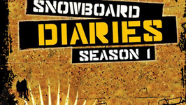 Snowboard Diaries: Episode 4