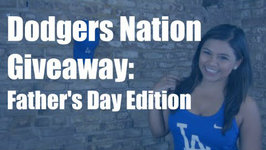 Dodgers Nation Giveaway: Fathers Day Edition