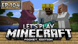 Survival Let's Play Ep. 104 - THIS IS INSANITY - Minecraft PE- Pocket Edition