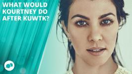 Kourtney Kardashian: 'I don't want the show to end'