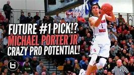 Future -1 NBA Draft Pick Michael Porter Jr Goes Off at LSI Crazy Pro Potential