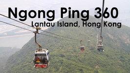 Ngong Ping 360 Cable Car Lantau Hong Kong (Time-lapse Video)