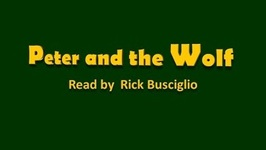 Peter And The Wolf Narrated By Rick Busciglio