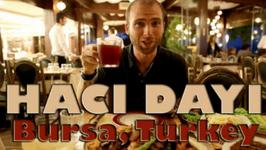 Haci Dayi Restaurant  Bursa Turkey