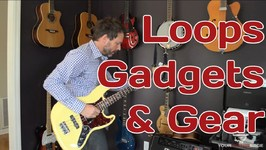 Loops Gadgets and Gear - Guitar Fun - Erich Andreas