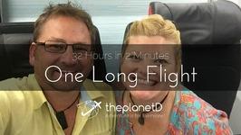 Long Haul Flight - 32 Hours in 2 Minutes