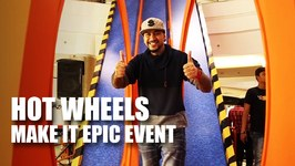 Mad Stuff With Rob - Hot Wheels Make It Epic Event 2016