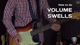 How To Do Volume Swells - Quick and Easy Guitar Lesson