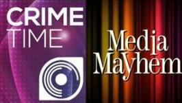 Crime Time & Media Mayhem: A Final Word