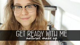 GRWM - Natural Make Up