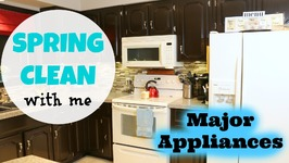 Spring Clean with Me - How to Clean Major Appliances