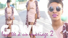 Chatty GRWM - invite Mariage 2 - Robe sexy, kimono & L.U.V. Kat Von D