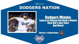 Dodgers Minute: Latest on Clayton Kershaw, Rich Hill's Next Start and More