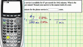 Ex: Determine a Unit Rate to Determine the Cost Per Minute of a Cell Phone Plan