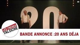 Bande-Annonce Les Frres Taloche - 20 ans dj !