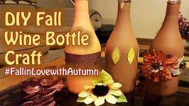 Fall Wine Bottle Craft - FallinLoveWithAutumn - GiftBasketAppeal