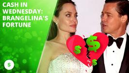 Cash in Wednesday: Brangelina's fortune