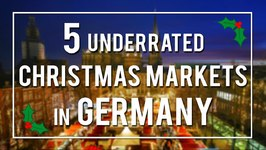 5 UNDERRATED GERMAN CHRISTMAS MARKETS