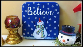 Winter Snowman Sign  DIY  Believe  Craft Klatch