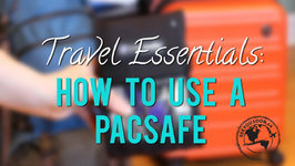 Travel Essentials 1 - How To Use A Pacsafe