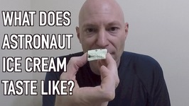 What the heck does astronaut ice cream taste like
