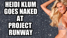 Heidi Klum Strips Behind The Scenes of Project Runway