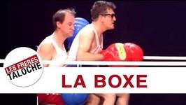 Les Frres Taloche - La Boxe