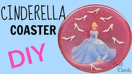 DIY Disney Princess  Cinderella Coaster  Another Coaster Friday  Craft Klatch