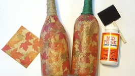 Fall Upcycle - Mod Podge Wine Bottles